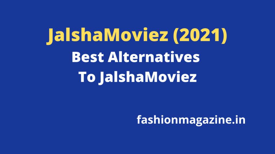 JalshaMoviez (2021): Best Alternatives To JalshaMoviez