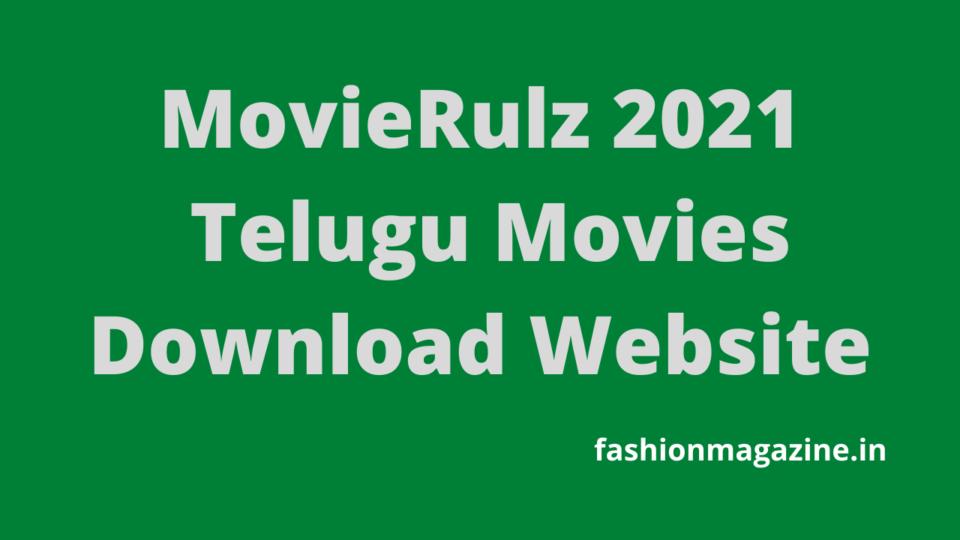 MovieRulz 2021 – Telugu Movies Download Website